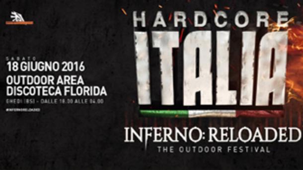 Hardcore Italia: Infero - Reloaded @ discoteca Florida