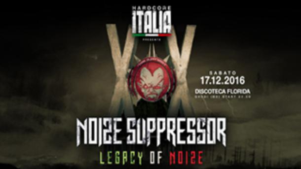 Hardcore Italia presents Noize Suppressor XX @ Florida