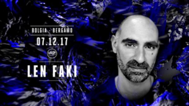Special Guest DJ Len Faki @ discoteca Bolgia