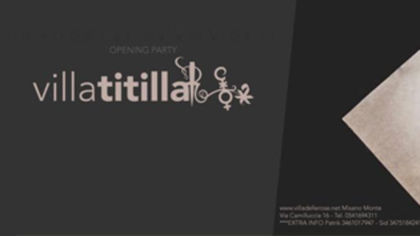 Villa Titilla, il Party del Martedì Notte