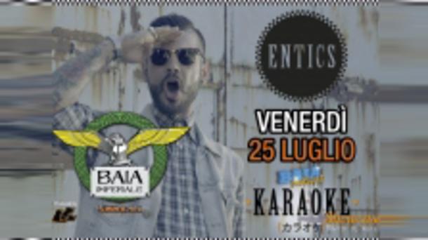 Entics @ discoteca Baia Imperiale