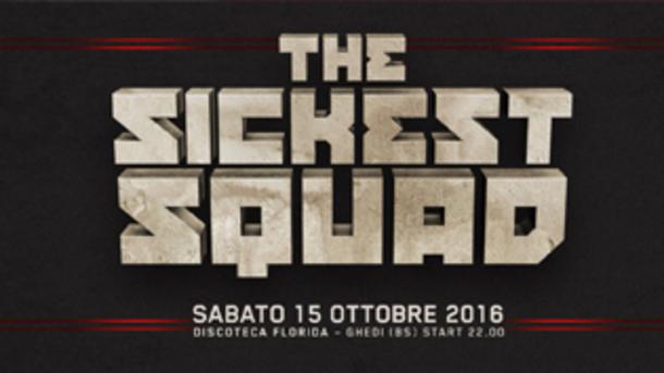 The Sickest Squad @ discoteca Florida