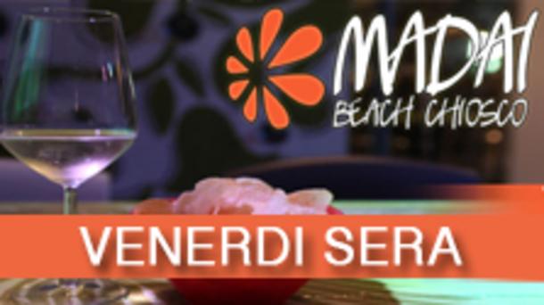 Il Venerdì sera del chiosco Madai Beach