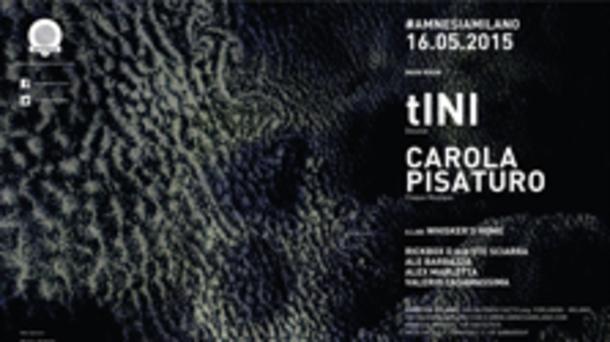 tINI & Carola Pisaturo @ Amnesia