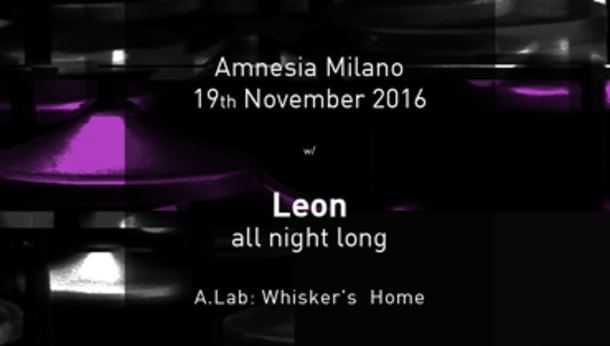 Leon All Night Long @ discoteca Amnesia