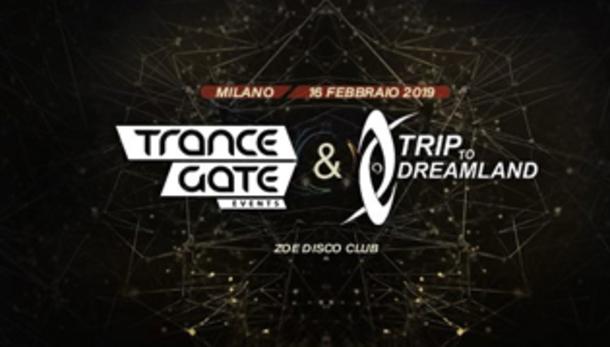Trance Gate & Trip to Dreamland