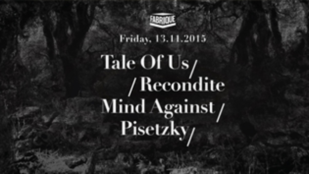 Tale of Us, Recondite and more... @ discoteca Fabrique