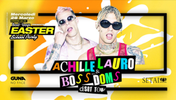 Easter School Party pres. ACHILLE LAURO & BOSS DOMS at Setai