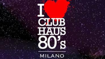 Club Haus 80's, Milano