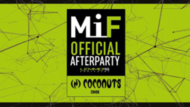 MiF - Official AfterParty at Coconuts