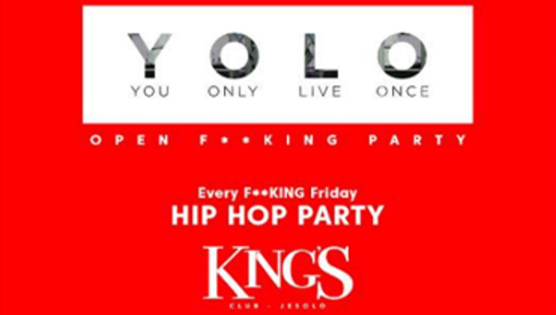 Yolo, Hip Hop Party @ discoteca King's Jesolo