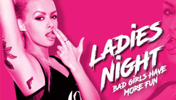 Ladies Night, Bad Girls Only @ discoteca Vanilla!