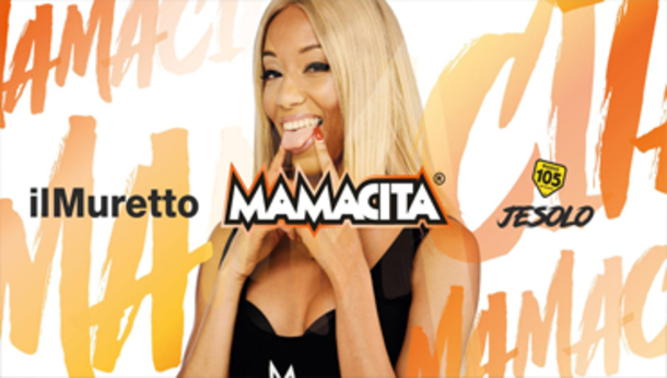 Mamacita @ discoteca Il Muretto Jesolo
