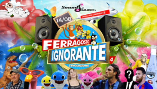 Ferragosto 2019 Ignorante @ Sound Beach!