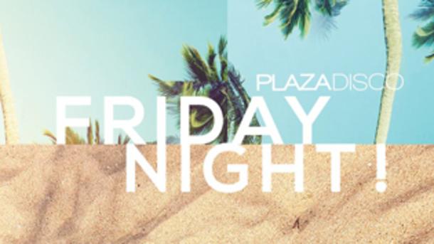 Venerdì Notte @ Plaza Disco!