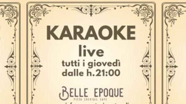 Cena + Karaoke @ Belle Epoque!