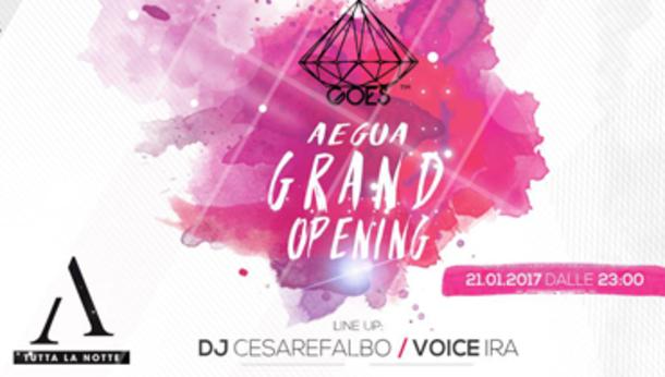 Grand Opening @ Aegua
