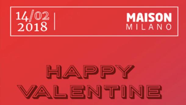 San Valentino 2018 @ Maison Milano