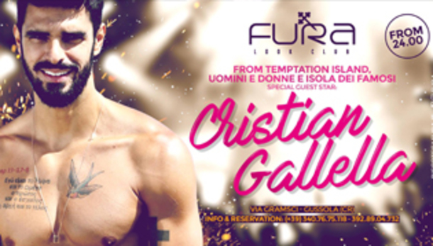Guest Star Cristian Gallella @ discoteca Fura!