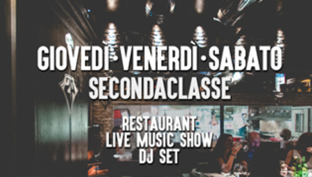 Al Seconda Classe Disco-live-Restaurant!
