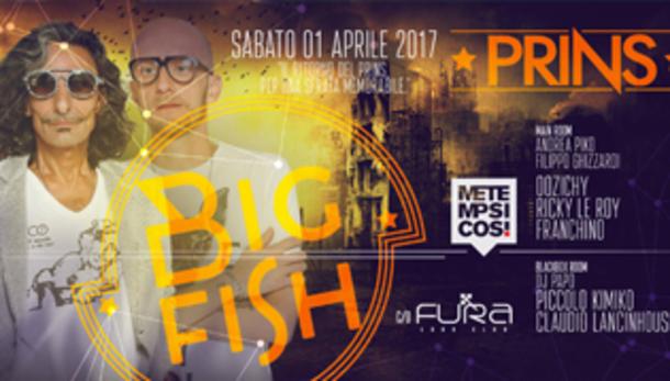 BIG FISH • Prins, Eden, Metempsicosi, tutto in una notte!