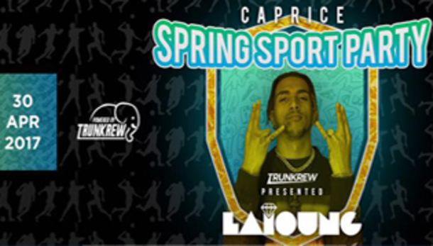 Spring Sport Party w/ LAÏOUNG at Caprice