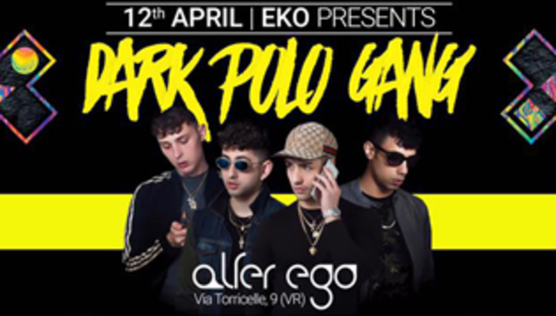 EKO • DARK POLO GANG @ AlterEgo Club
