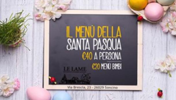 Pasqua 2017 @ Ristorante Le Lame (Fratellini's Soncino - Cremona)
