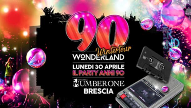 90 Wonderland Brescia - Number One Disco