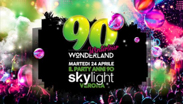 90 Wonderland - Discoteca Skylight (Vr)