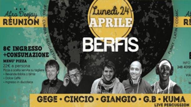 Reunion Afro Deejay at Berfis - Verona