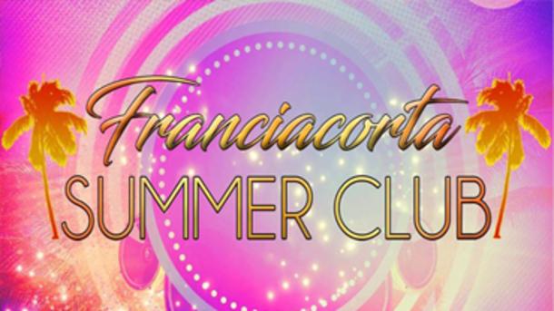 Weekend al Summer Club di Franciacorta!