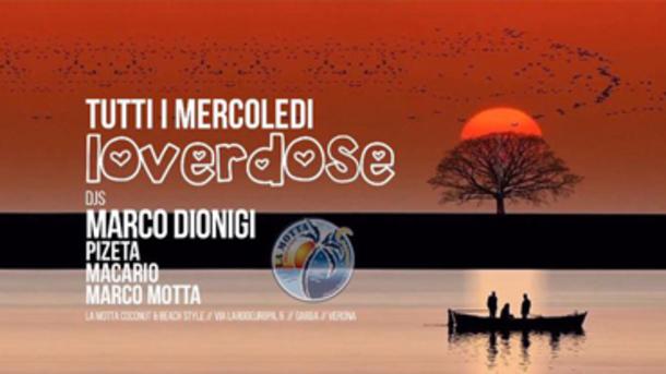 Loverdose w/ Marco Dionigi @ La Motta