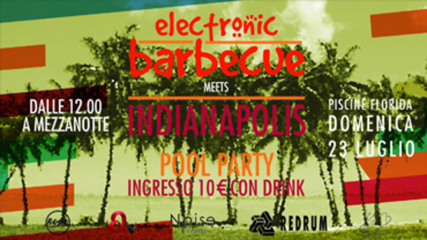 Electronic Barbecue & Indianapolis & Redrum @ Florida