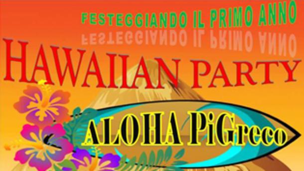 Hawaiian Party @ Pigreco Travagliato