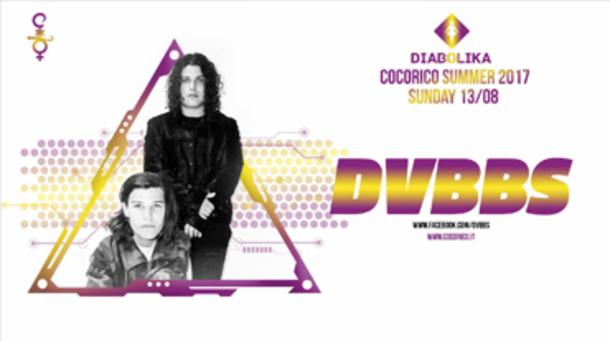 Diabolika pres. DVBBS @ Cocoricò Riccione