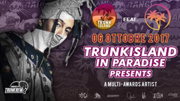 TRUNKISLAND in PARADISE presents GHALI ALBUM SUMMER TOUR