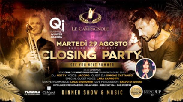 Closing Party @ Agriturismo Le Campagnole, Milzano (Brescia)