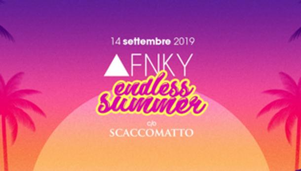 FNKY Endless Summer @ discoteca Scaccomatto