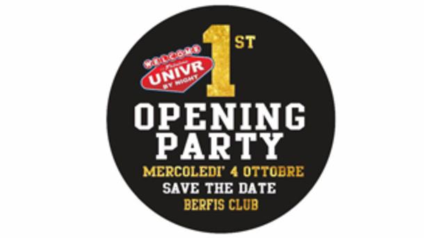 Univr by night Opening Party @ discoteca Berfis
