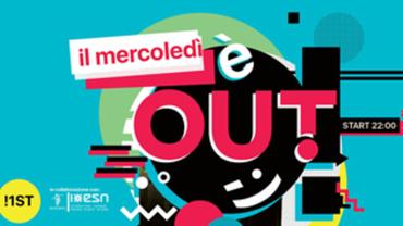Il Mercoledì OUT! di Bergamo!
