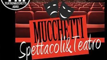 Programmazione mese Novembre 2017 al Teatro Mucchetti, Adro