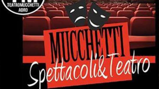 Programmazione mese Dicembre 2017 al Teatro Mucchetti, Adro