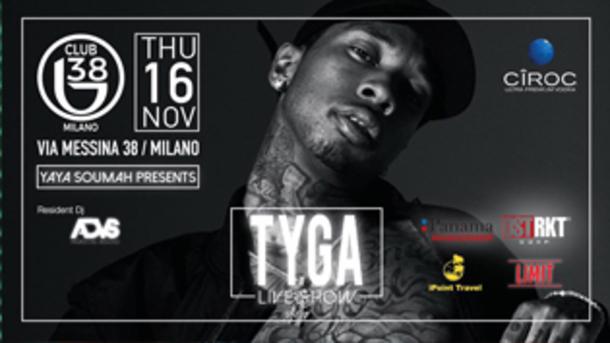 Live Show - TYGA @ B38 Club Milano