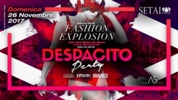 Fashion Explosion Area Stile / Despacito Party at Setai Club