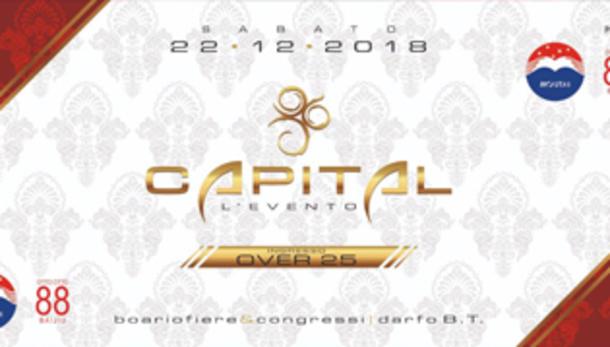 Capital, L'Evento!