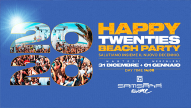SAMSARA \ Happy Twenties BEACH Party