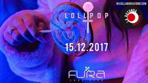 Lollipop @ discoteca Fura!