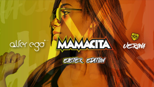 Mamacita Easter Edition ・ Alter Ego Club ・ Verona