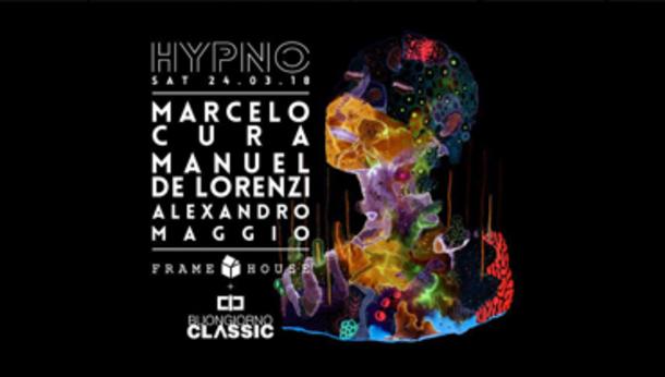 Hypno w/ Buongiorno Classic: Marcelo Cura, Manuel De Lorenzi